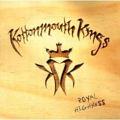 Kottonmouth Kings- Royal Highness.jpg